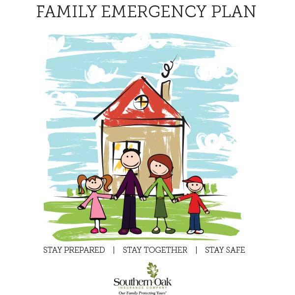 family emergency plan homeowners insurance southern oak insurance